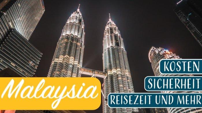 Malaysia-Reisevorbereitungen