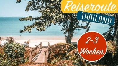 Route 2-3-Wochen Thailand